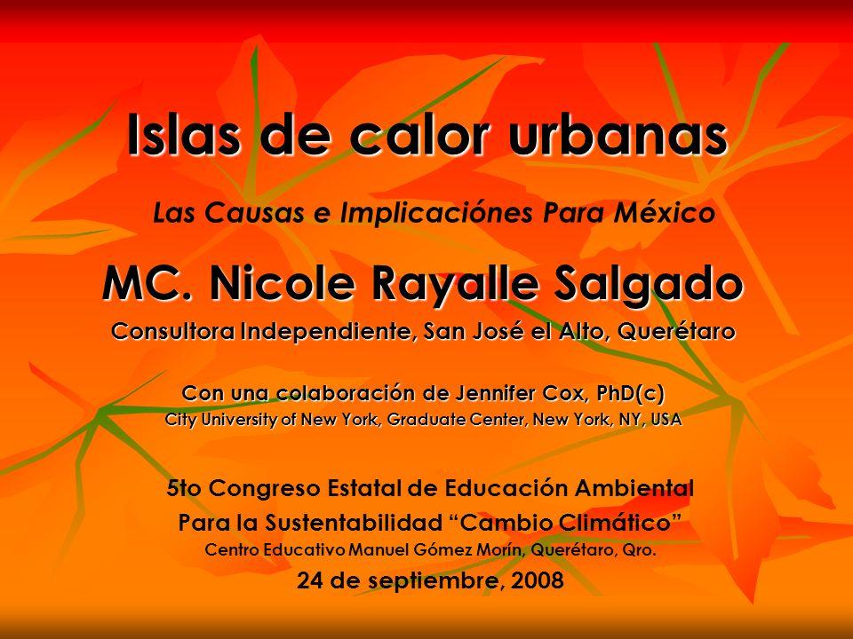Islas de calor urbanas Las Causas e Implicaciónes Para México