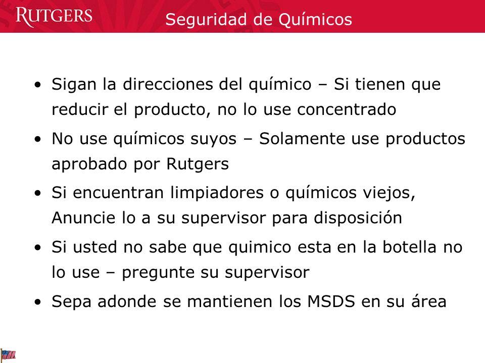 Seguridad de Químicos Sigan la direcciones del químico – Si tienen que reducir el producto, no lo use concentrado.