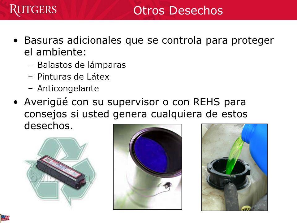 Otros Desechos Basuras adicionales que se controla para proteger el ambiente: Balastos de lámparas.
