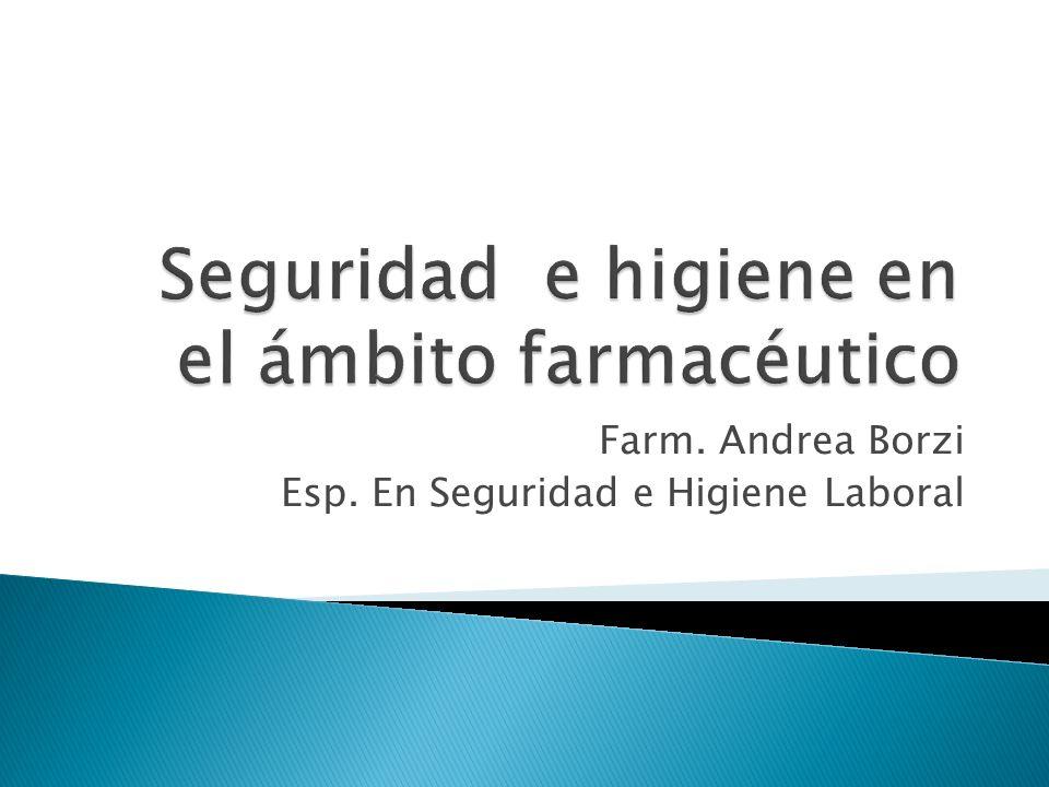 Seguridad e higiene en el ámbito farmacéutico