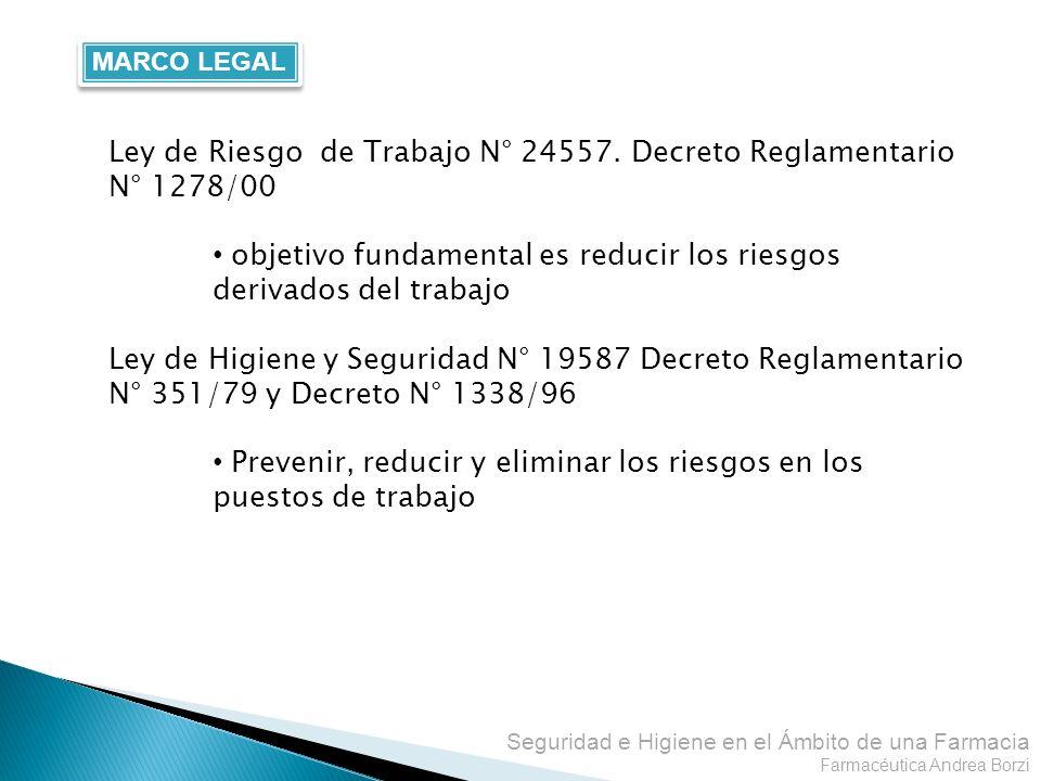 Ley de Riesgo de Trabajo N° 24557. Decreto Reglamentario N° 1278/00