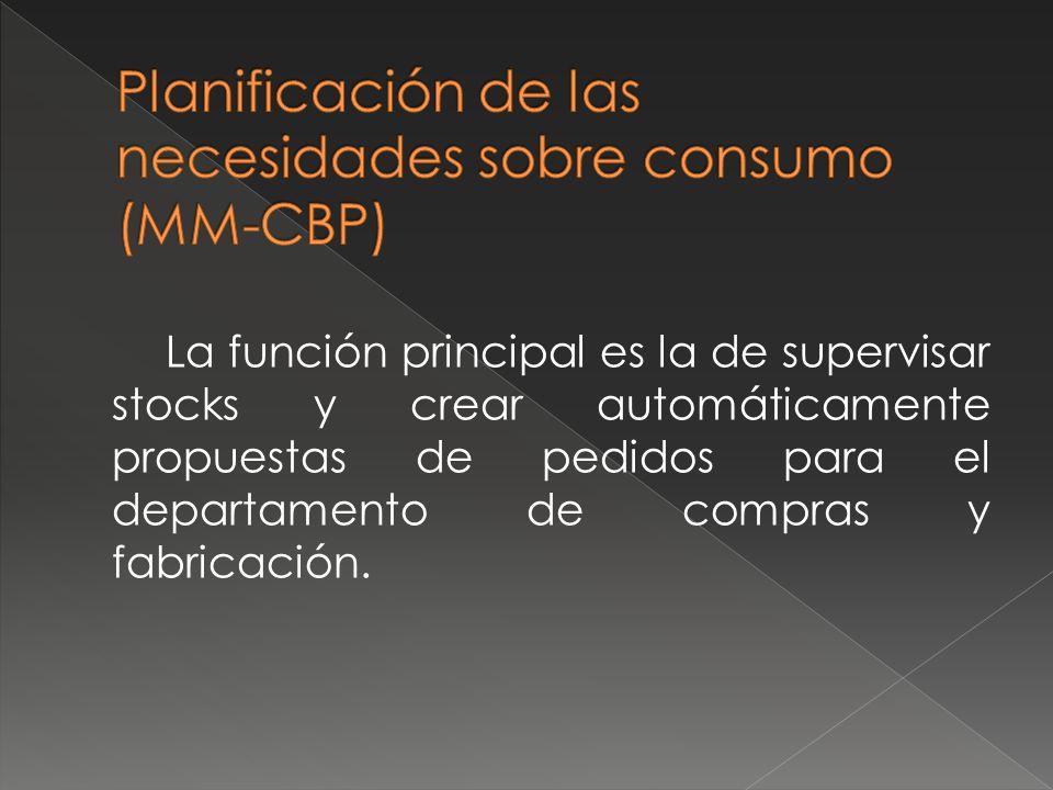 Planificación de las necesidades sobre consumo (MM-CBP)