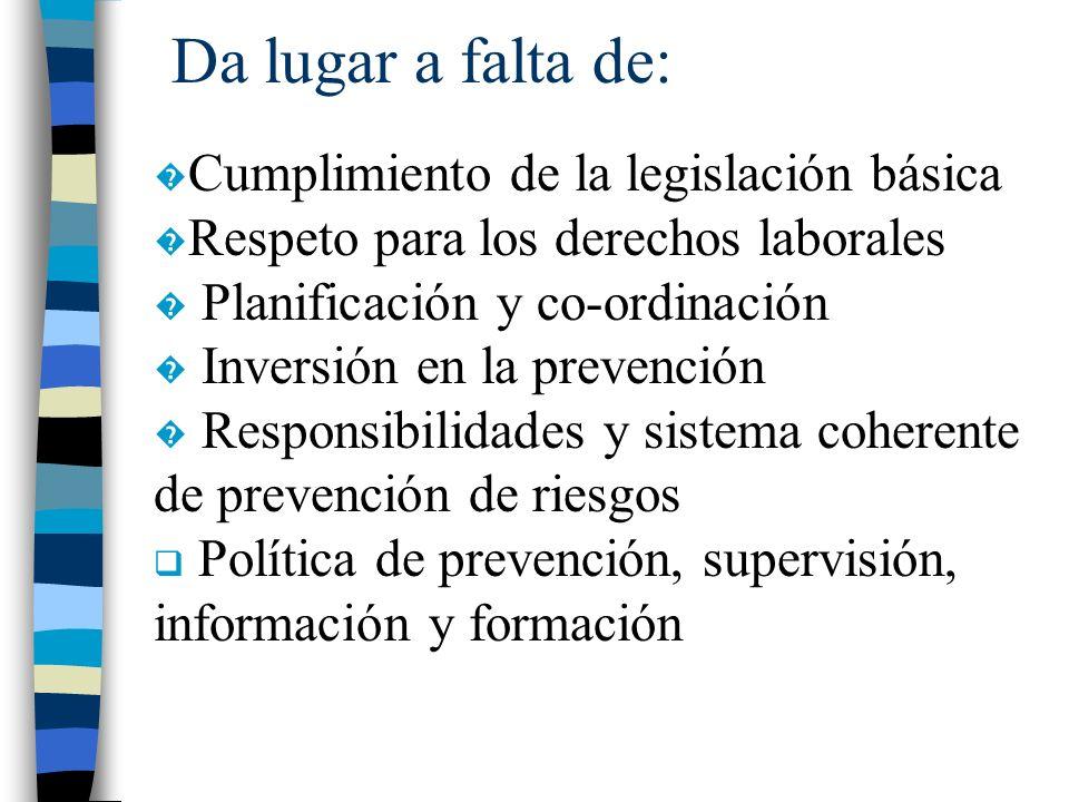 Da lugar a falta de: Cumplimiento de la legislación básica