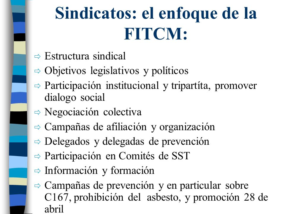 Sindicatos: el enfoque de la FITCM: