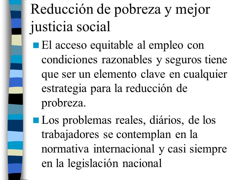 Reducción de pobreza y mejor justicia social