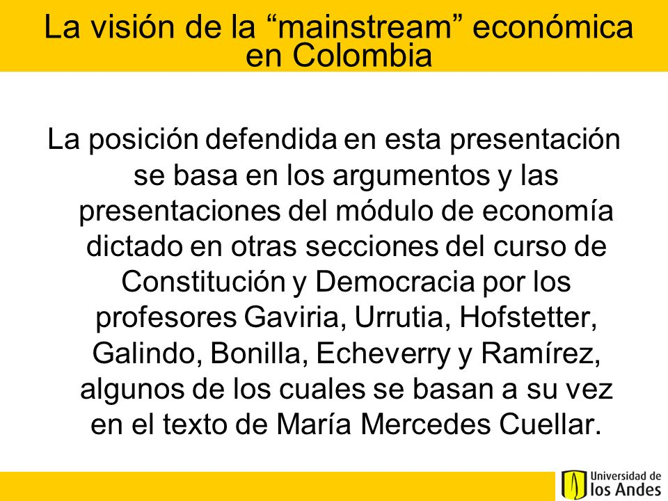 La visión de la mainstream económica en Colombia