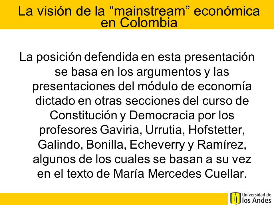 La visión de la mainstream económica en Colombia