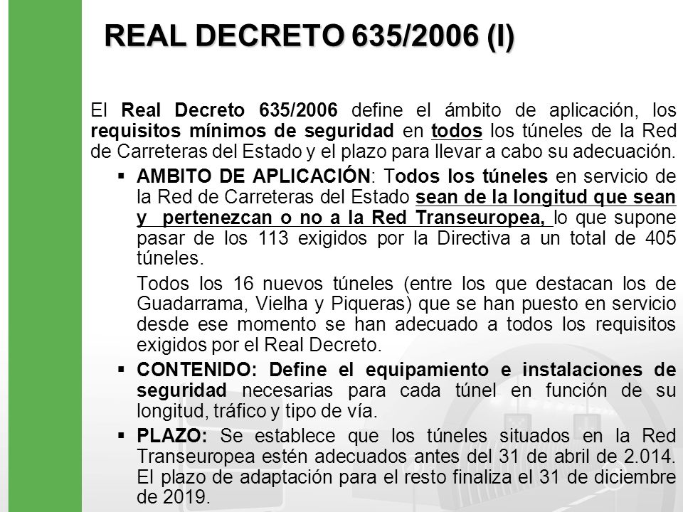 REAL DECRETO 635/2006 (I)