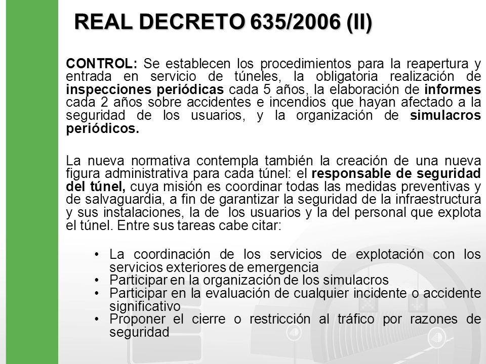 REAL DECRETO 635/2006 (II)