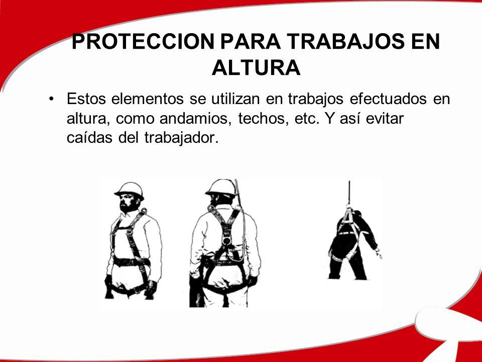 PROTECCION PARA TRABAJOS EN ALTURA