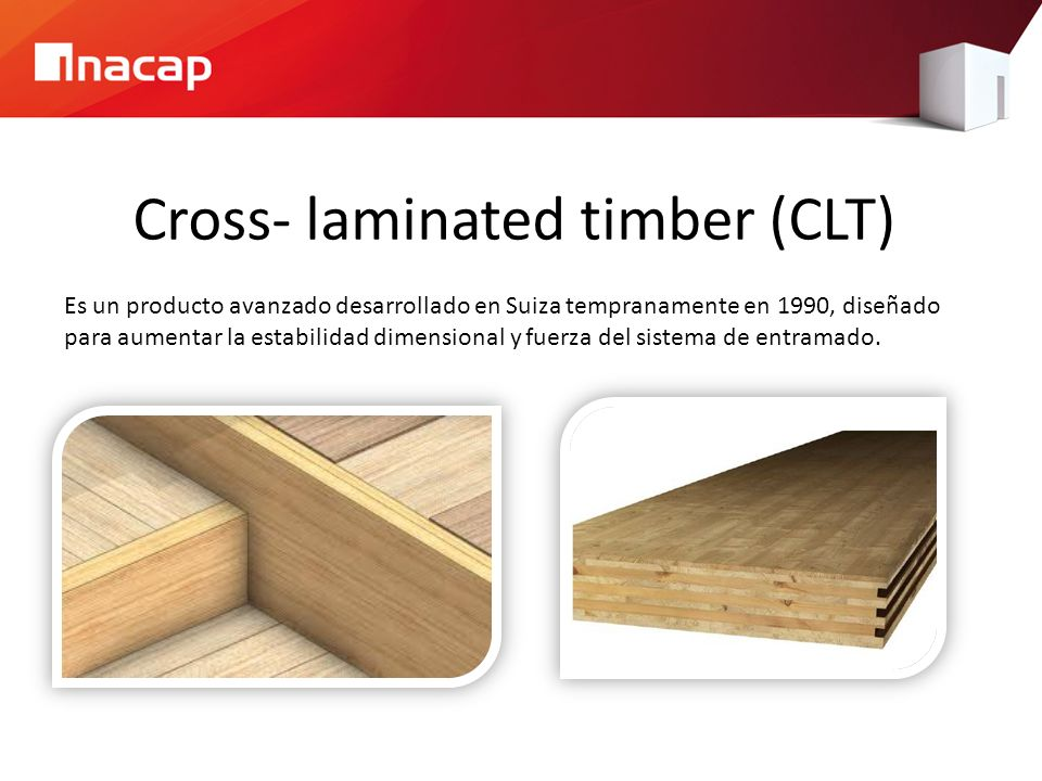 Cross- laminated timber (CLT)