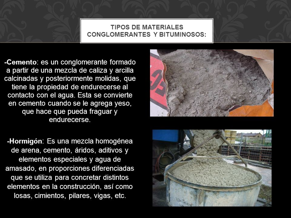 Tipos de materiales conglomerantes y bituminosos: