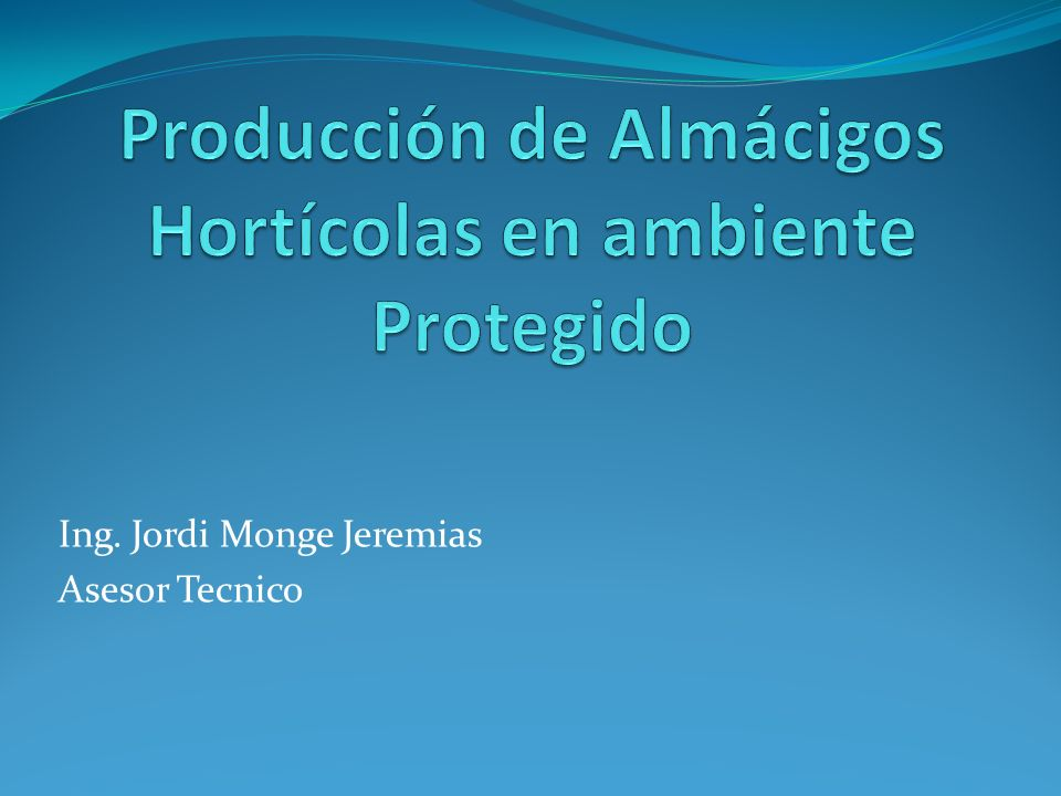 Producción de Almácigos Hortícolas en ambiente Protegido