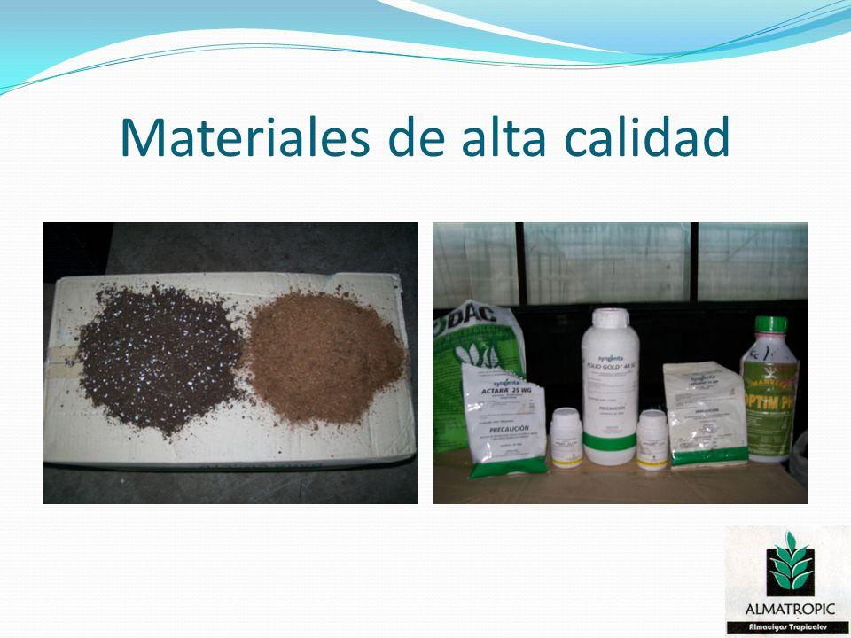 Materiales de alta calidad