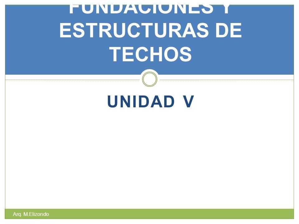 FUNDACIONES Y ESTRUCTURAS DE TECHOS