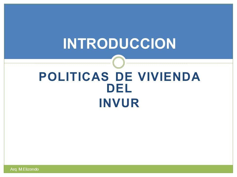 POLITICAS DE VIVIENDA DEL