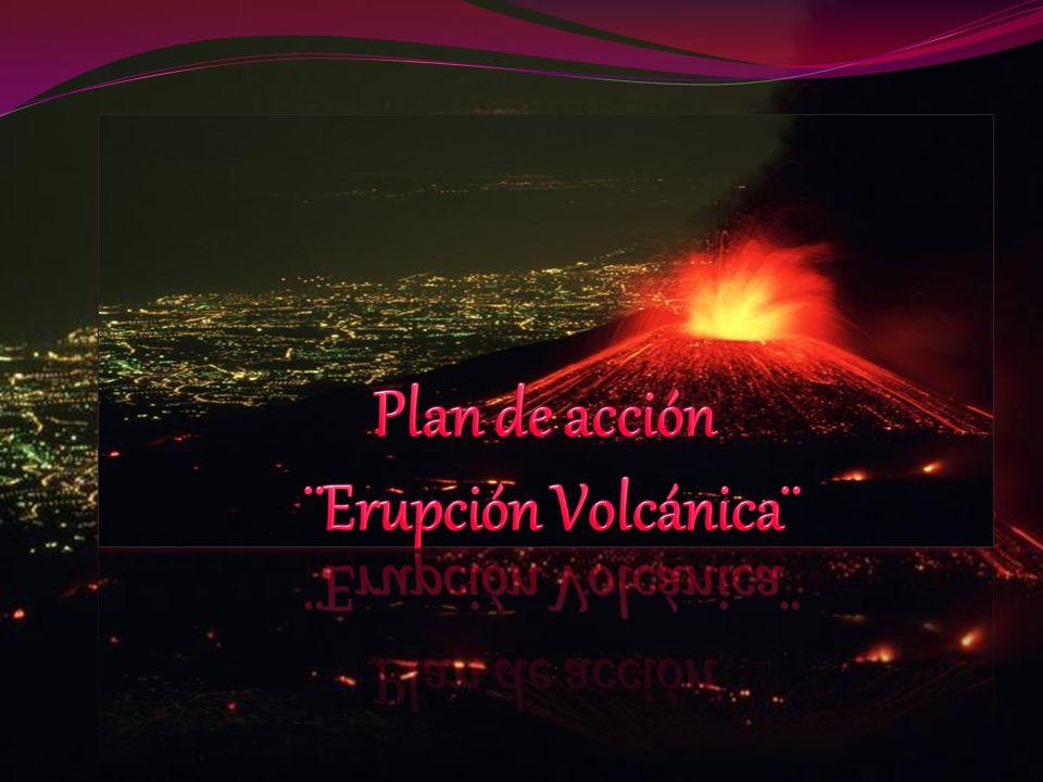 Plan de acción ¨Erupción Volcánica¨