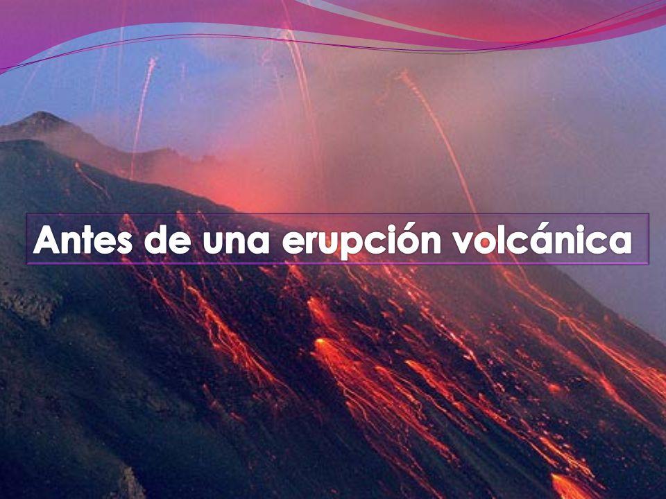 Antes de una erupción volcánica