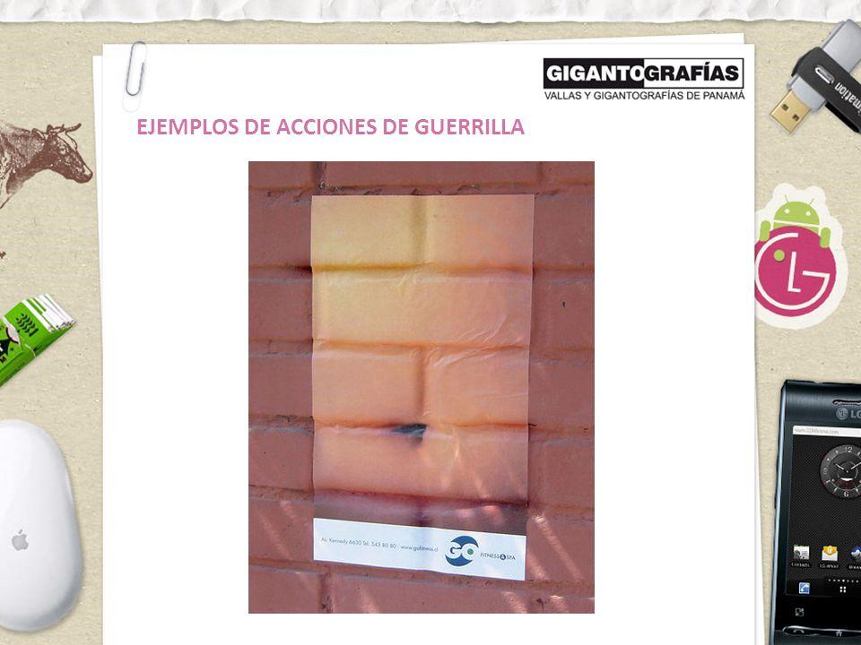 EJEMPLOS DE ACCIONES DE GUERRILLA