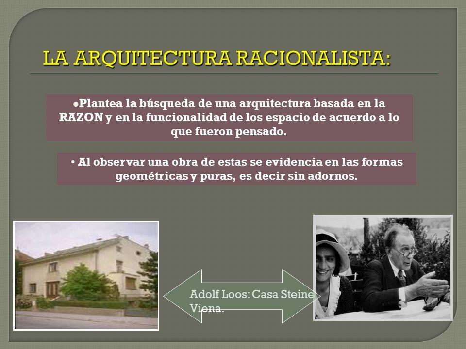 LA ARQUITECTURA RACIONALISTA: