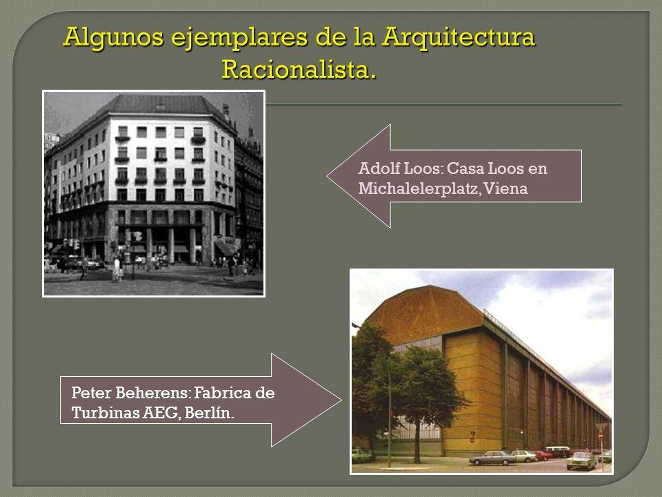Algunos ejemplares de la Arquitectura Racionalista.