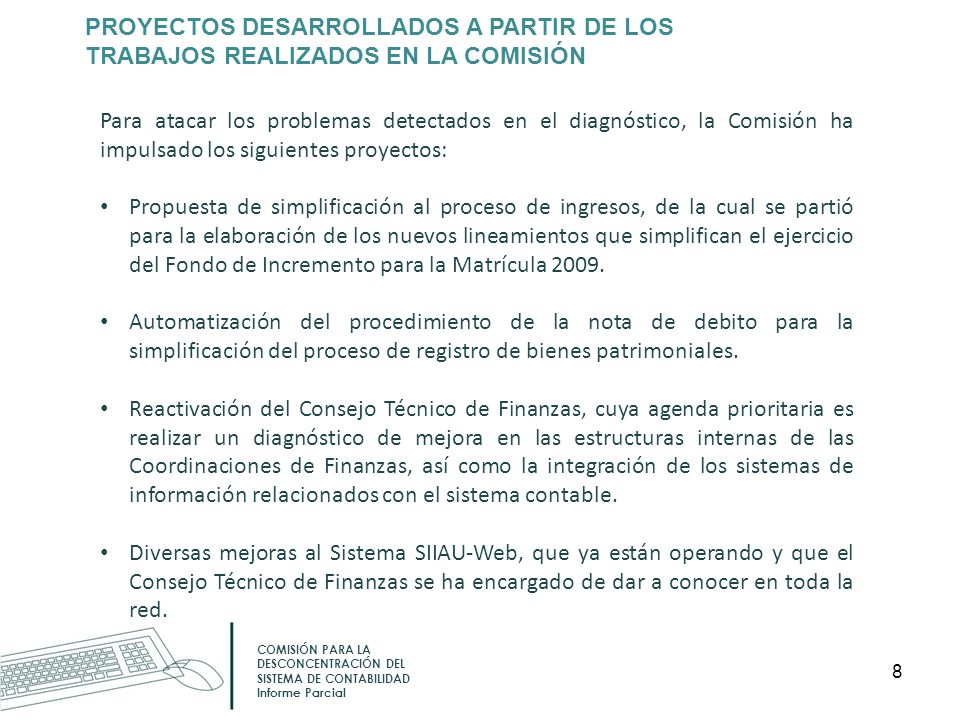 PROYECTOS DESARROLLADOS A PARTIR DE LOS TRABAJOS REALIZADOS EN LA COMISIÓN