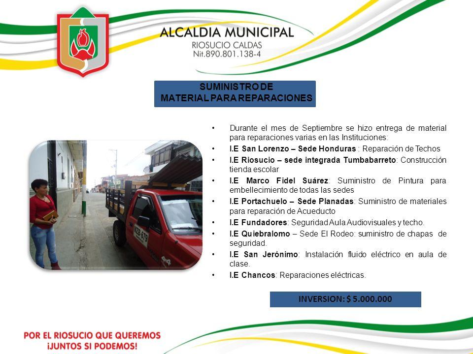 SUMINISTRO DE MATERIAL PARA REPARACIONES