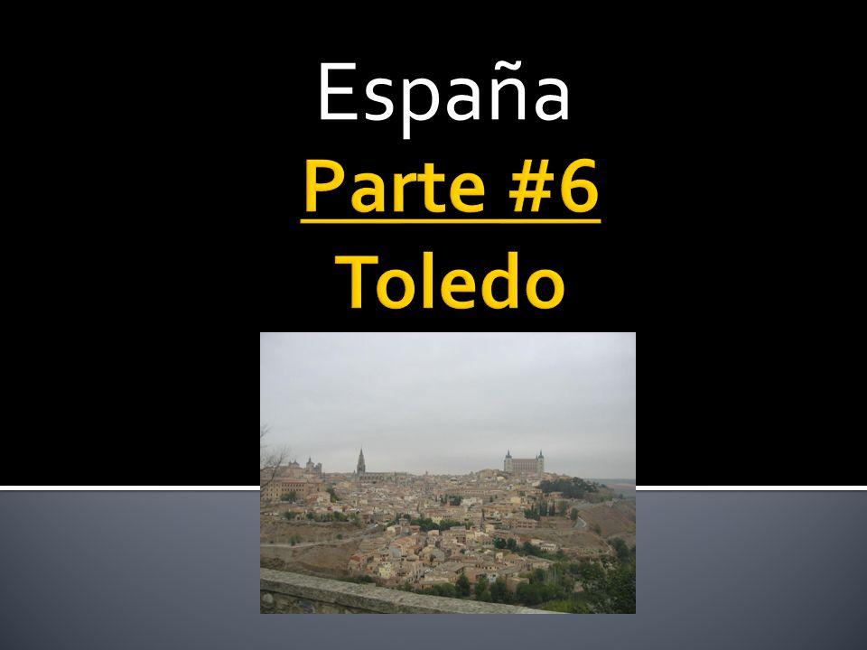 España Parte #6 Toledo