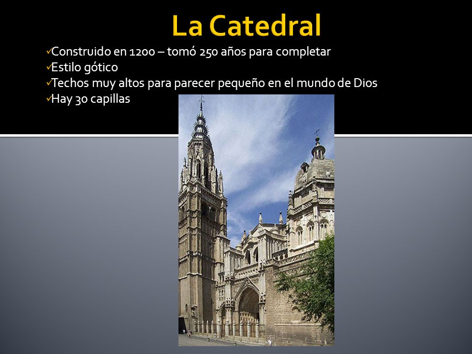 La Catedral Construido en 1200 – tomó 250 años para completar