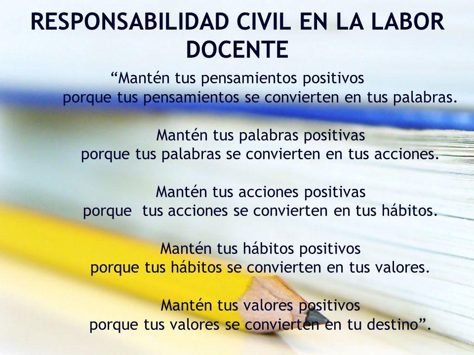 RESPONSABILIDAD CIVIL EN LA LABOR DOCENTE