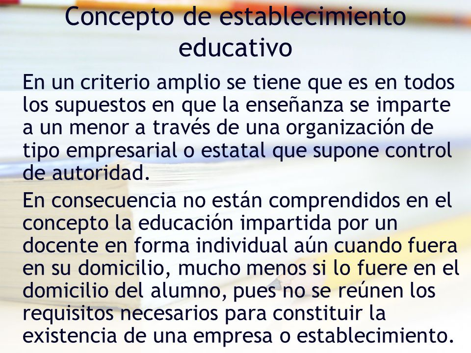 Concepto de establecimiento educativo