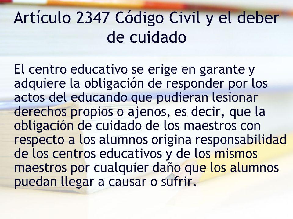 Artículo 2347 Código Civil y el deber de cuidado