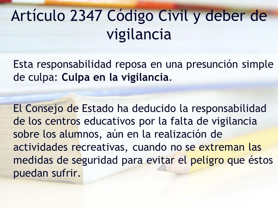 Artículo 2347 Código Civil y deber de vigilancia