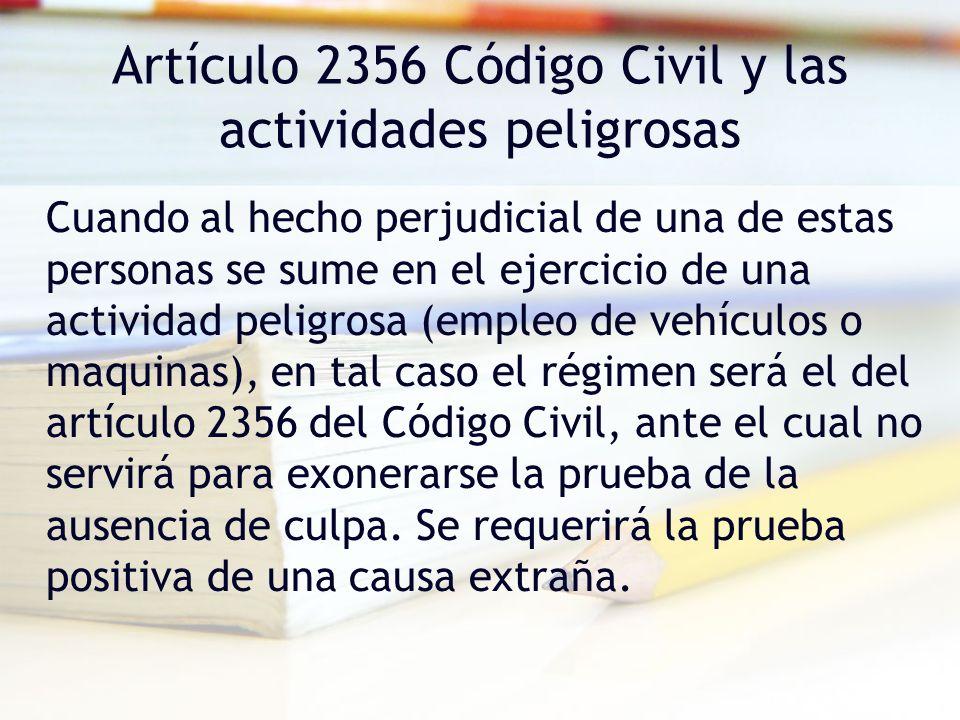 Artículo 2356 Código Civil y las actividades peligrosas