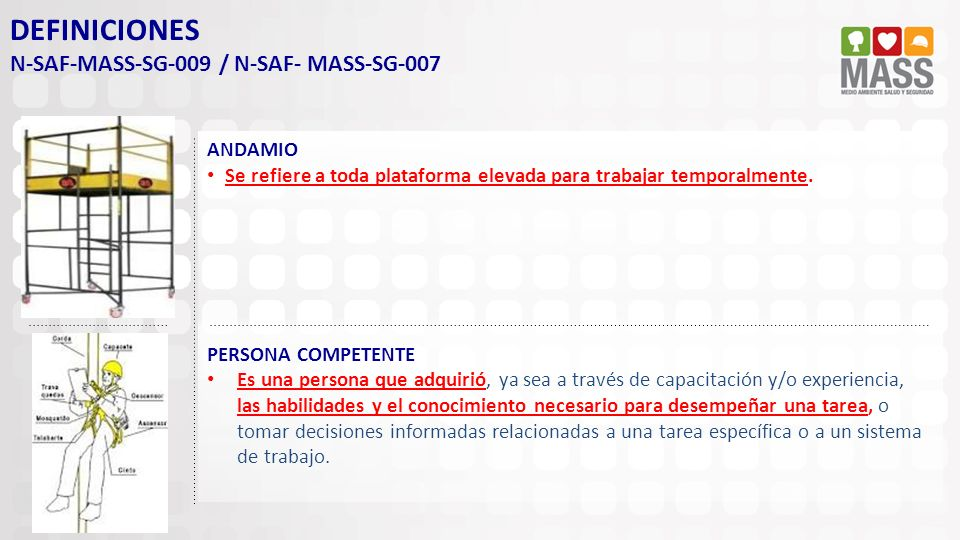 DEFINICIONES N-SAF-MASS-SG-009 / N-SAF- MASS-SG-007 ANDAMIO