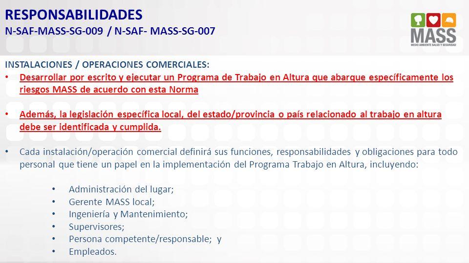 RESPONSABILIDADES N-SAF-MASS-SG-009 / N-SAF- MASS-SG-007
