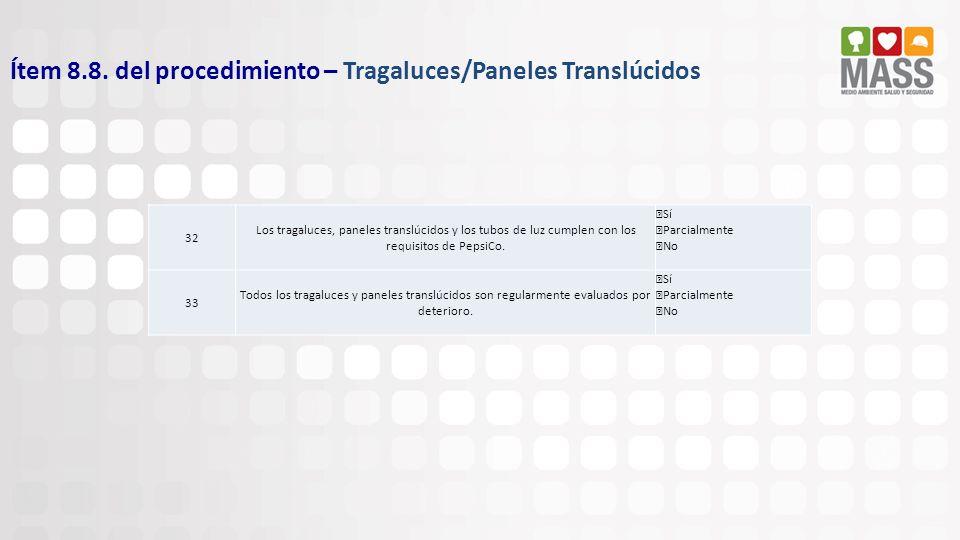 Ítem 8.8. del procedimiento – Tragaluces/Paneles Translúcidos