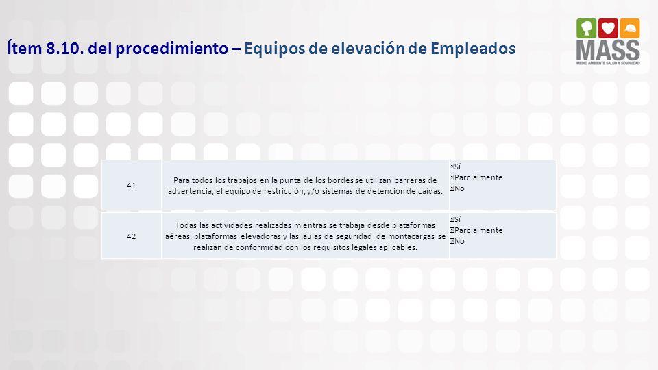 Ítem 8.10. del procedimiento – Equipos de elevación de Empleados