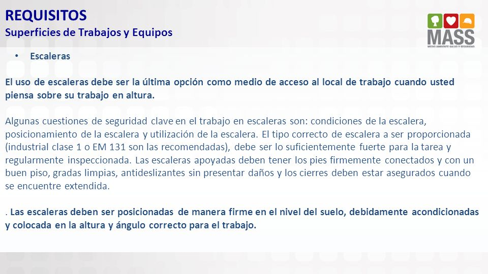 REQUISITOS Superficies de Trabajos y Equipos Escaleras