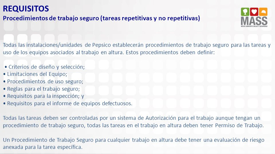 REQUISITOS Procedimientos de trabajo seguro (tareas repetitivas y no repetitivas)