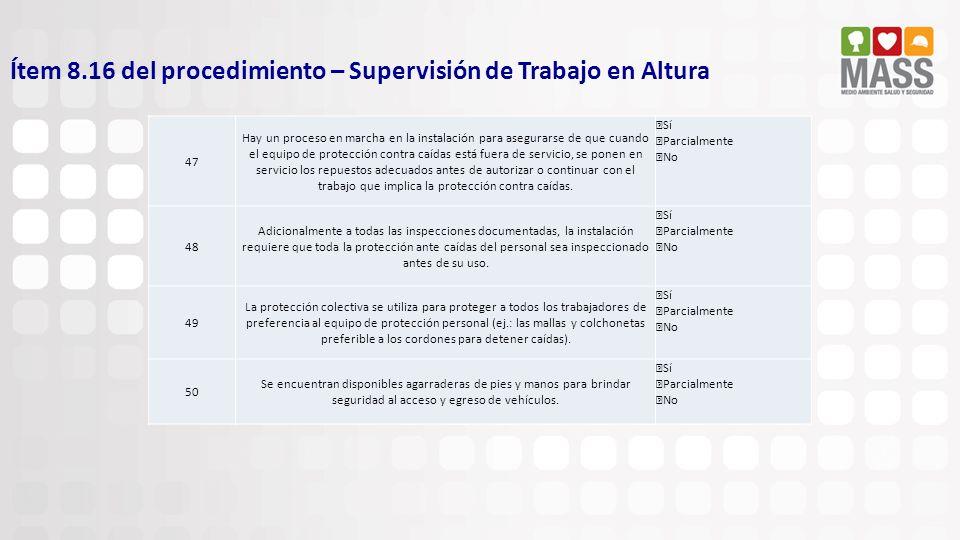 Ítem 8.16 del procedimiento – Supervisión de Trabajo en Altura