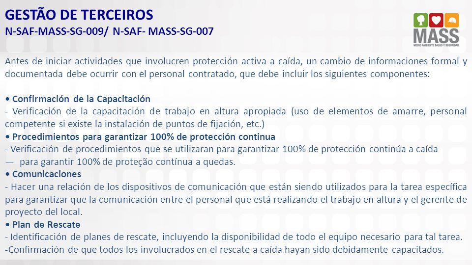 GESTÃO DE TERCEIROS N-SAF-MASS-SG-009/ N-SAF- MASS-SG-007