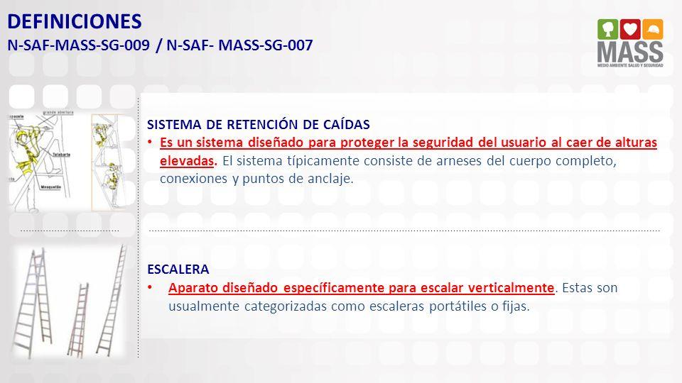 DEFINICIONES N-SAF-MASS-SG-009 / N-SAF- MASS-SG-007