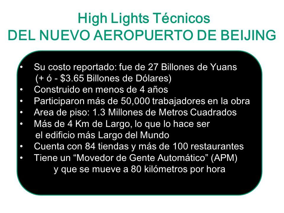 High Lights Técnicos DEL NUEVO AEROPUERTO DE BEIJING