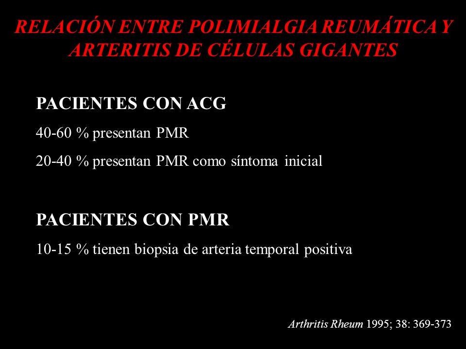 RELACIÓN ENTRE POLIMIALGIA REUMÁTICA Y ARTERITIS DE CÉLULAS GIGANTES