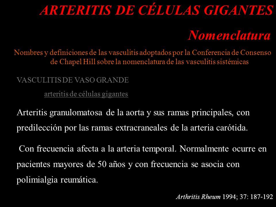 ARTERITIS DE CÉLULAS GIGANTES Nomenclatura