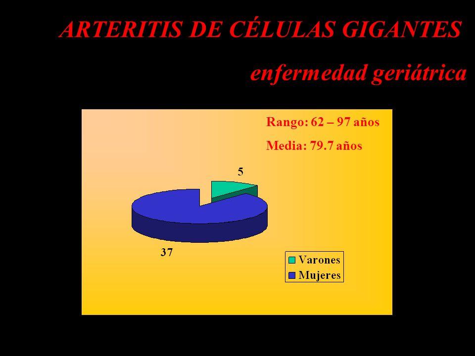 ARTERITIS DE CÉLULAS GIGANTES enfermedad geriátrica