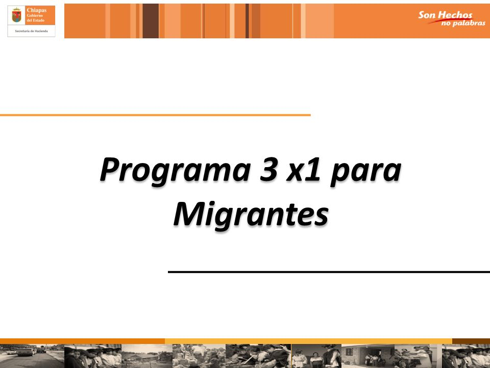 Programa 3 x1 para Migrantes