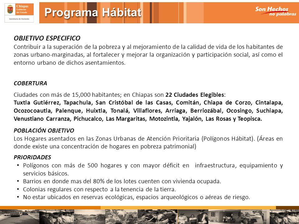 Programa Hábitat OBJETIVO ESPECIFICO