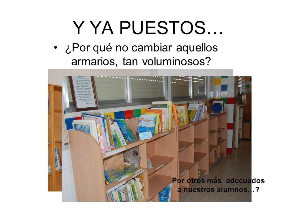 Por otros más adecuados a nuestros alumnos…